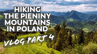 Hiking Steep Trails in Poland's Pieniny National Park | VLOG Part 4