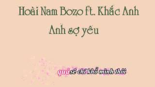 [Karaoke]Anh sợ yêu - Hoài Nam Bozo ft Khắc Anh