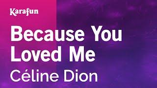Karaoke Because You Loved Me - Céline Dion *
