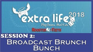 RT Extra Life 2018 - Broadcast Brunch Bunch