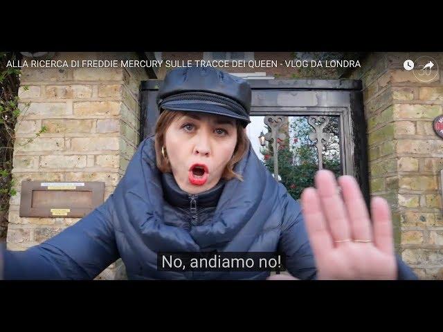 ALLA RICERCA DI FREDDIE MERCURY SULLE TRACCE DEI QUEEN - VLOG DA LONDRA