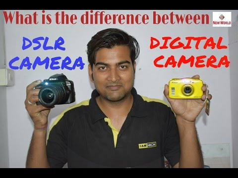 DSLR CAMERA VS DIGITAL CAMERA | ( HINDI ) What is difference | NEW 2017
