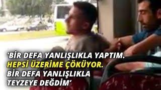 <b>Otobüste</b> taciz şüphelisini, yolcular yakaladı