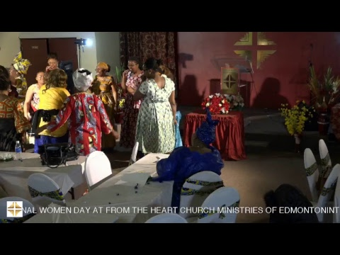 INTERNATIONAL WOMEN DAY AT FROM THE HEART CHURCH MINISTRIES OF EDMONTON