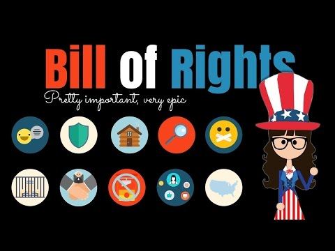 The Bill of Rights: Pretty Important and Very Epic