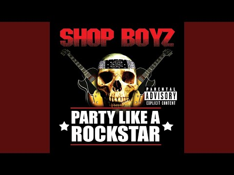 Party Like A Rock Star (Explicit)