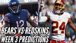BEARS VS REDSKINS WEEK 3 PREDICTIONS!