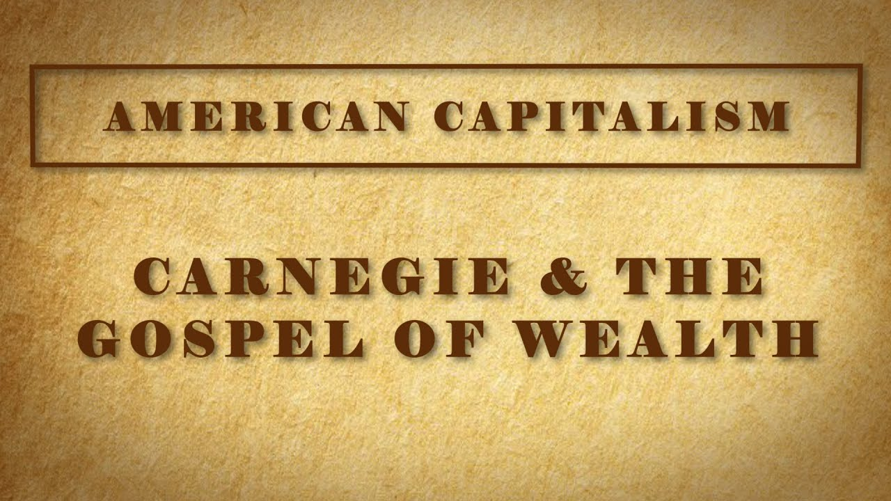 Carnegie and the Gospel of Wealth - YouTube