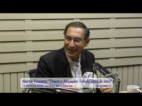 Martín Vizacarra: 'Traeré a Alejandro Toledo antes de irme'