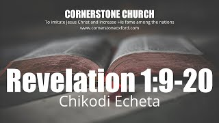 Revelation 1:9-20 - Chikodi Echeta