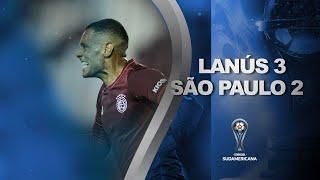 Lanús vs. São Paulo [3-2] | RESUMEN | Segunda Fase | CONMEBOL Sudamericana