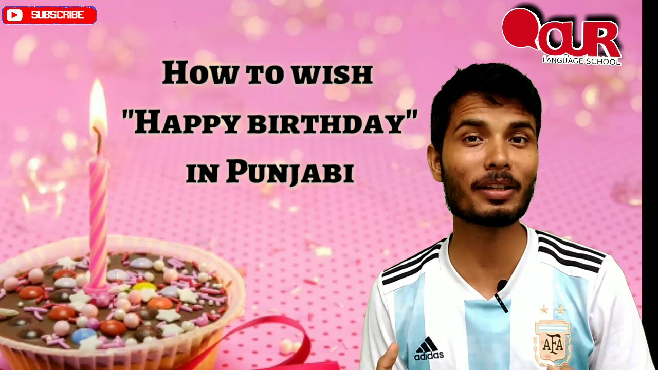 How To Say Happy Birthday In Punjabi Youtube