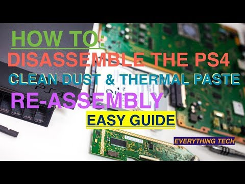Playstation 4 (PS4) Full Disassemble - Thermal Paste & Clean Guide