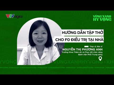 KHI NHÀ CÓ F #3 - Hướng dẫn tập thở cho F0 điều trị tại nhà | VTV24
