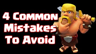 Clash Of Clans Common Mistakes To Avoid | Improve Your Gameplay