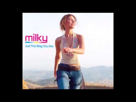 Milky ~ Just the way you are (extended mix)