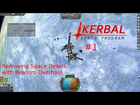 KSP: Removing Space Debris in RSS | Kerbal Space Program Realism Overhaul #1