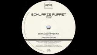 Schwarze Puppen - Tanz! (Schwarze Puppen Mix)
