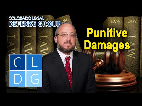 Punitive damages in Colorado – When do they get awarded?