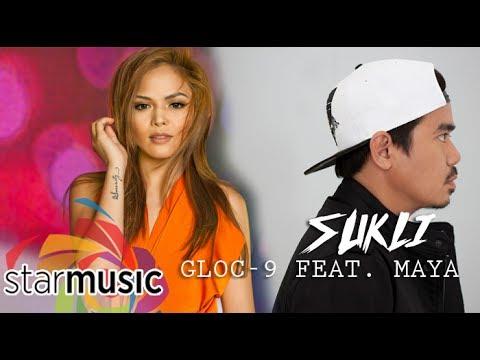 Gloc-9 - Sukli feat. Maya (Official Lyric Video)