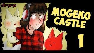 Mogeko Castle | ПОЛЧИЩА ОЗАБОЧЕННЫХ КОТИКОВ | 1 серия