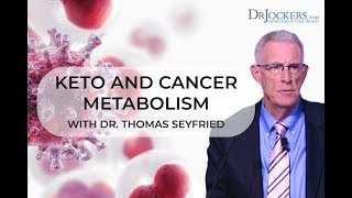 Keto and Cancer Metabolism with Dr Thomas Seyfried