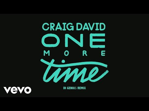 Craig David - One More Time (Di Genius Remix) [Audio]
