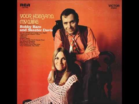 Skeeter Davis & Bobby Bare - We Must Have Been Out Of Our Minds