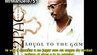 2Pac - The Uppercut (Subtitulado By MrManuel8751)