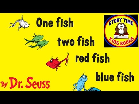 One Fish Two Fish Red Fish Blue Fish Dr Seuss Story Books For Children Read Aloud Out Loud