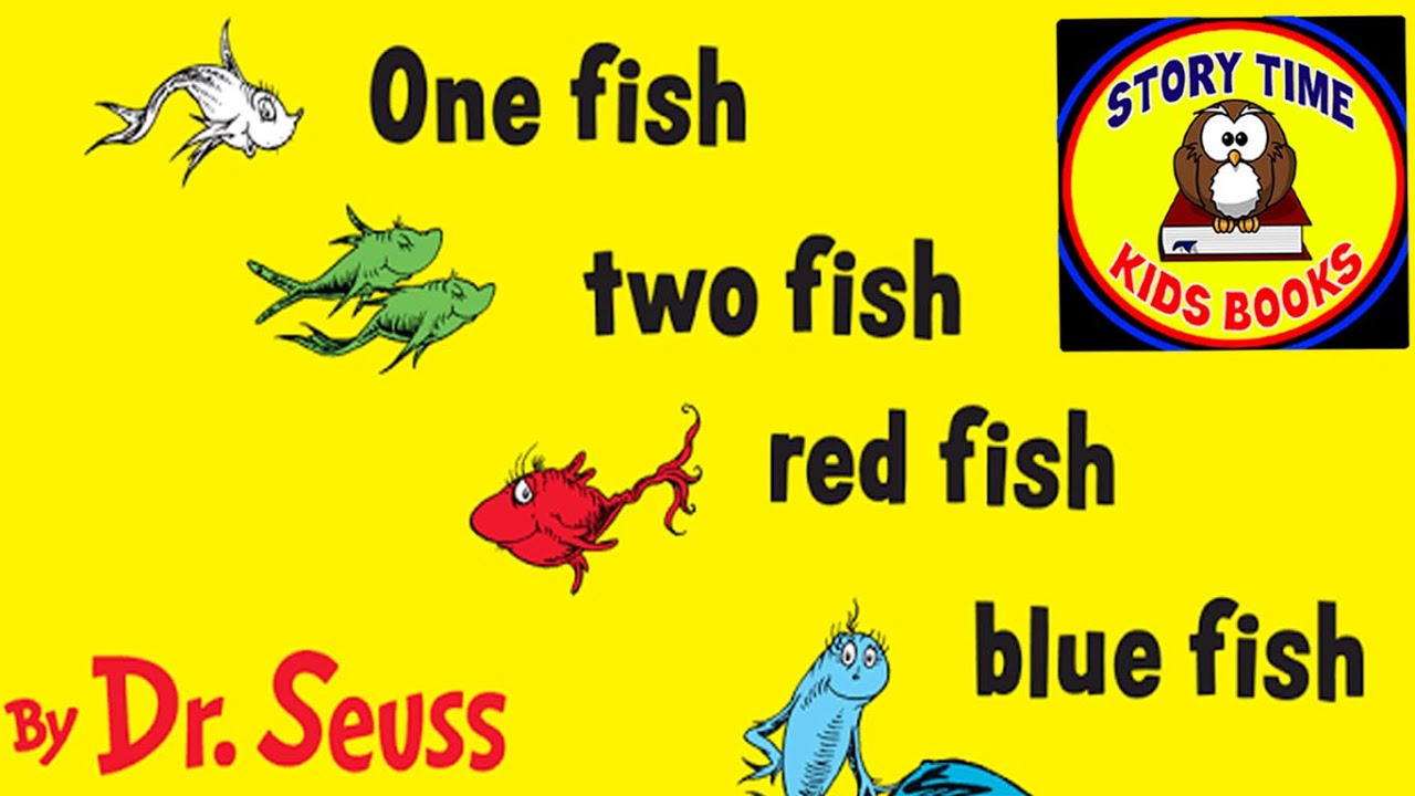 One Fish Two Fish Red Fish Blue Fish Dr Seuss Story Books