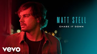Matt Stell Chase It Down