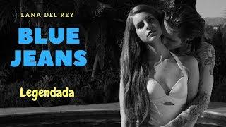 Lana Del Rey Blue Jeans legendado