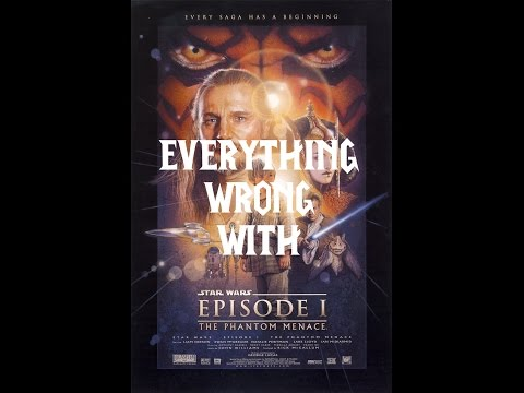 Episode #01: Everything Wrong With Star Wars Episode I - The Phantom Menace (SERIES PREMIERE)