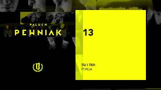 "Paluch - ""Tu i Teraz ft. Peja"" (OFFICIAL AUDIO 2009)"