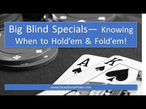 Exceptional Coaching  Big Blind Specials