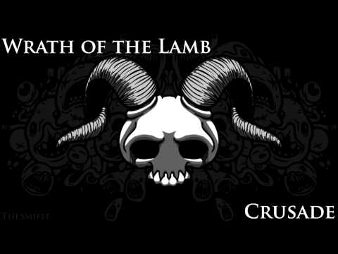 Binding of Isaac - Wrath of the Lamb OST  Crusade
