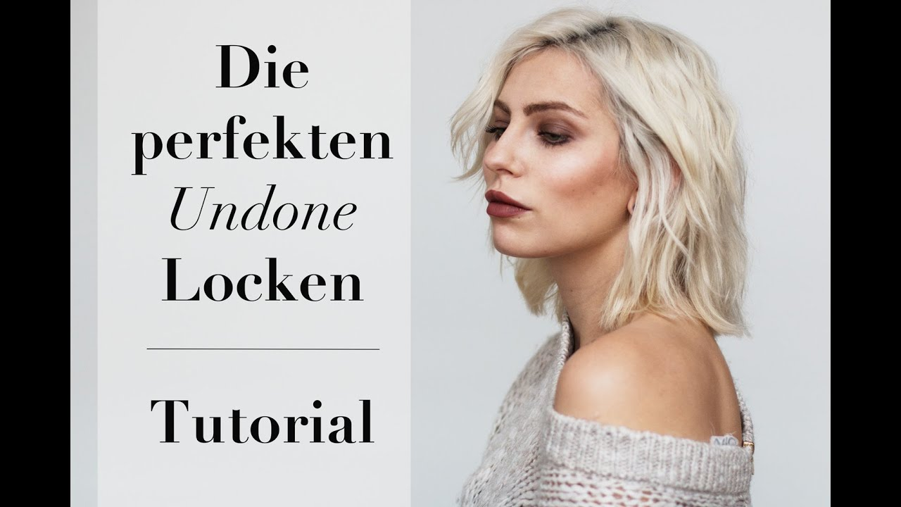 Tutorial Undone Locken Mit Dem Glätteisen Bob Frisur YouTube