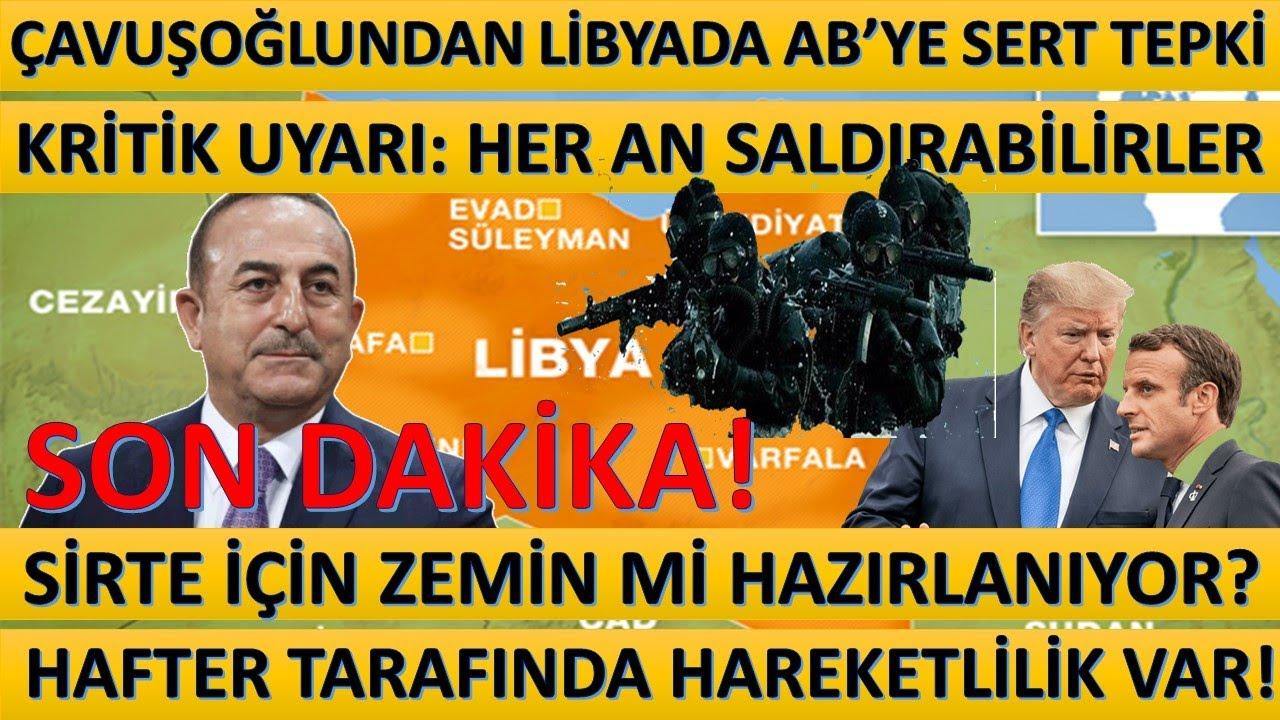 Çavuşoğlundan Libyada Almanyaya Sert Tepki! Sirteyle İlgili Açıklamalar Zemin Hazırlıyor!
