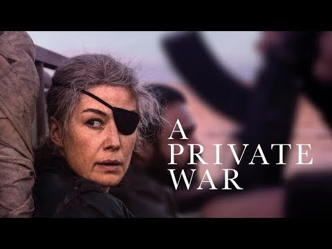 A Private War - Official Trailer