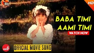 Baba Timi Aami Timi (Official Video) - Chandal || Nepali Hit Movie Song
