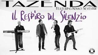 Tazenda Ft. Kekko Silvestre - Il Respiro del Silenzio