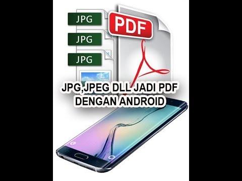 Cara Cepat Membuat File Pdf Dengan Hp Android