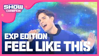 Show Champion EP.226 EXP EDITION - FEEL LIKE THIS