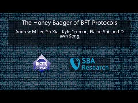 CCS 2016 - The Honey Badger of BFT Protocols