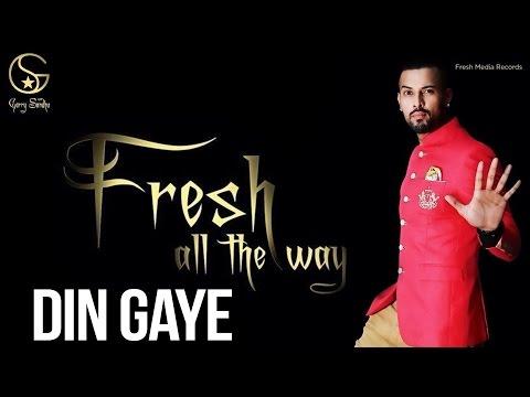 Garry Sandhu | Din Gaye | Latest Punjabi Songs 2014
