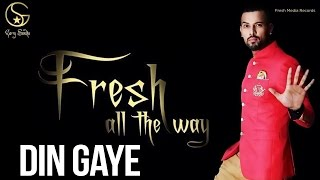 Garry Sandhu | Din Gaye | Latest Punjabi Songs 2014
