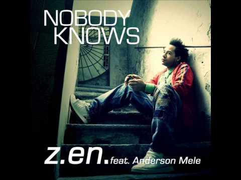 "Z.en - ""Nobody Knows"" feat. Anderson Mele ( Enzo Zagaria Remix )"