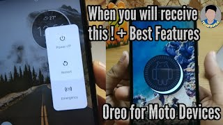 When you will receive OREO ! + Best features (MotoG5 Plus,G5sPlus,G4Plus,G5,G5s)watch till end