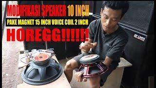 TUTORIAL GANTI MAGNET SPEAKER 10 INCH JADI GUWEDE VOICE COIL 2INCH HOREGG!!!